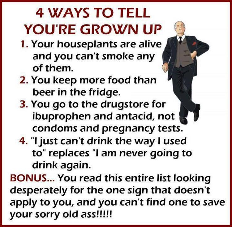4 ways to tell you're grown up.