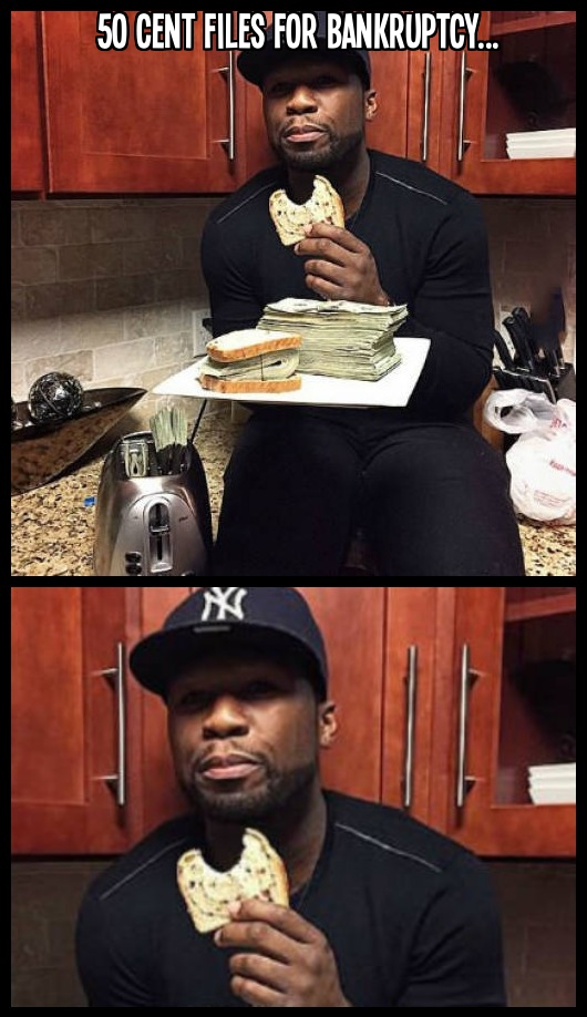 50 Cent files for bankruptcy. He is going to have to change his eating habits.