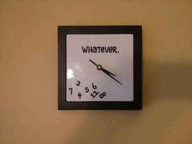 A clock that doesn't give a shit.