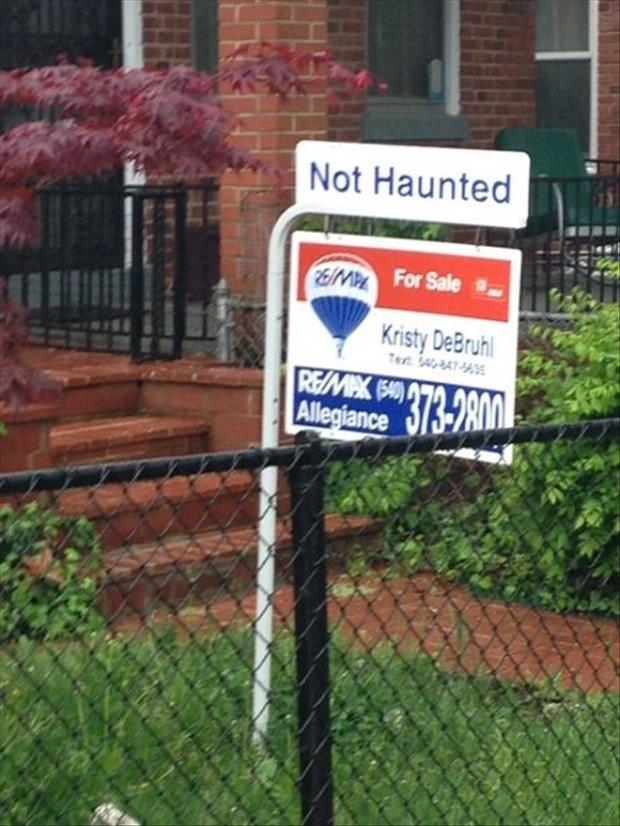Always good to know the house you want to buy isn't haunted.
