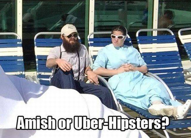 Amish or Uber-Hipsters?