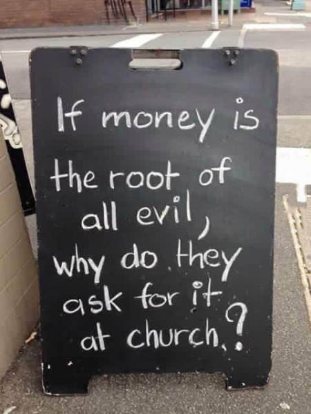 Church and the root of all evil.