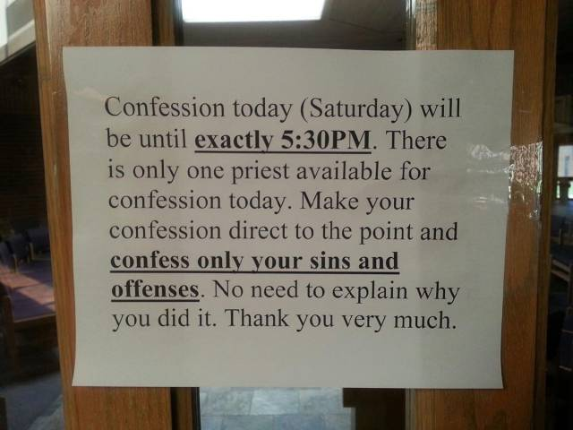 Confess only your sins and offenses.