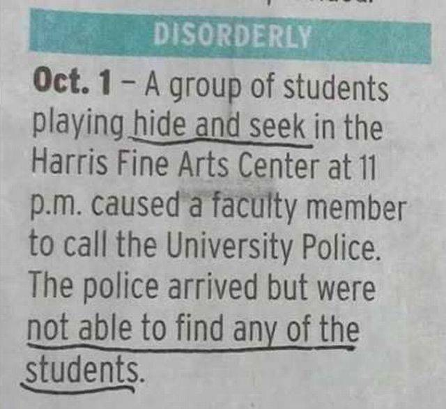 Cops are not good at hide and seek.
