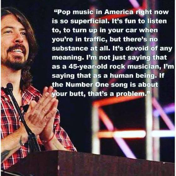 Dave Grohl on today's pop music.