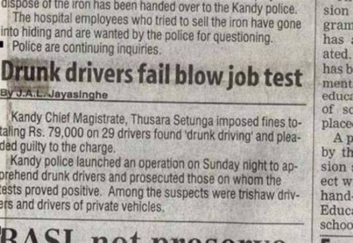 Drunk drivers fail blow job test.