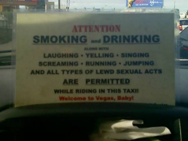 The taxi drivers in Las  Vegas really know how to have a good time.