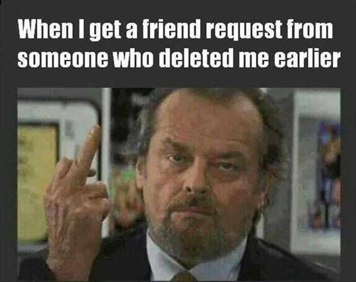Ever had someone send you a friend request after they unfriended you a short time earlier?