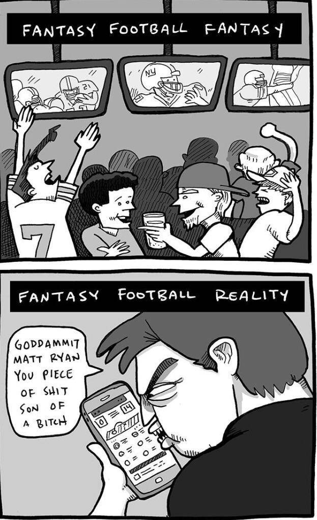 The reality of fantasy football.