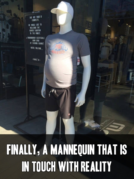 Finally, a mannequin that is in touch with reality.