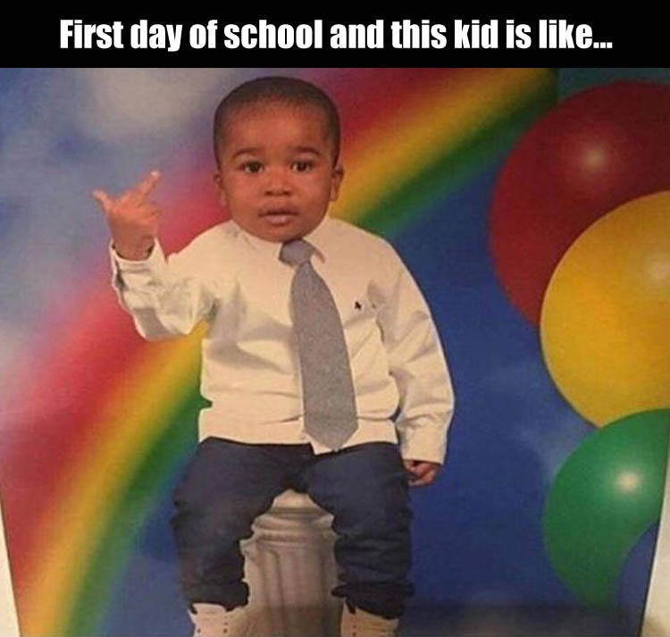 First day of school and this kid is not too happy about it.