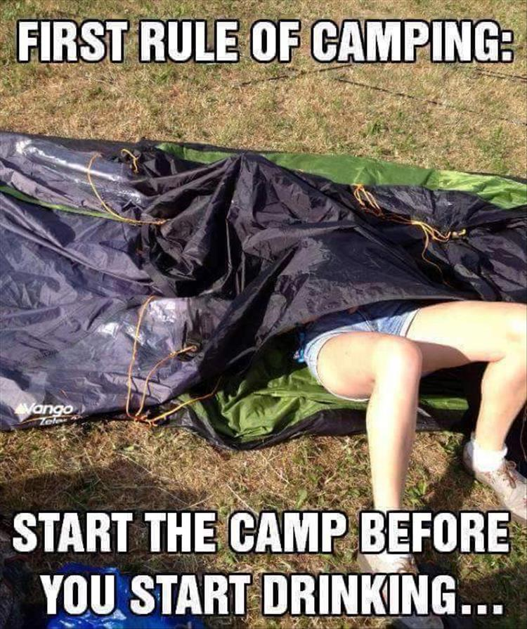 First rule of camping.