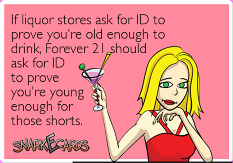Forever 21 should ask for ID just like liquor stores.