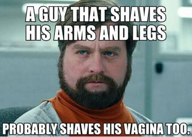 A guy that shaves his arms and legs.