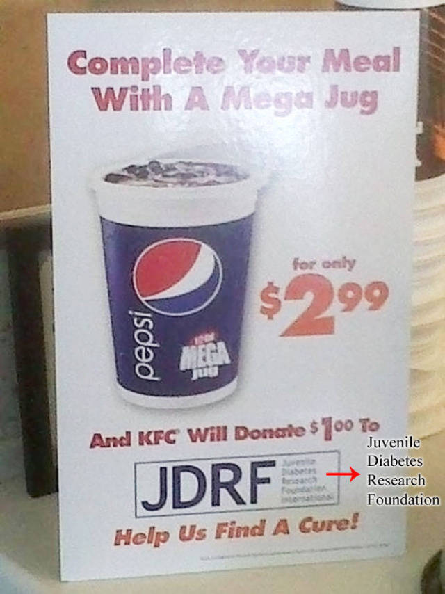 Help us find a cure for diabetes by ordering a mega jug of soda.