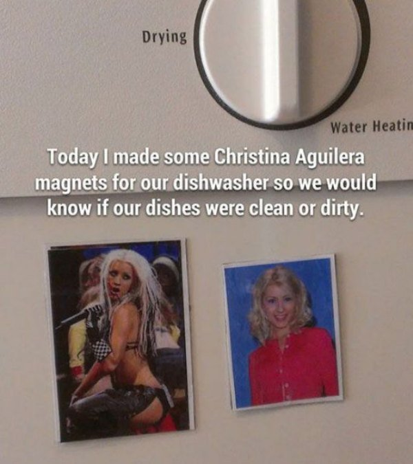 Here is an interesting idea for Christina Aguilera fans to help them determine if the dishes in the dishwasher are clean or dirty.