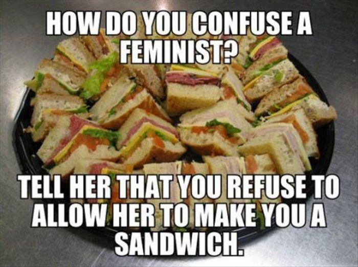 How do you confuse a feminist?