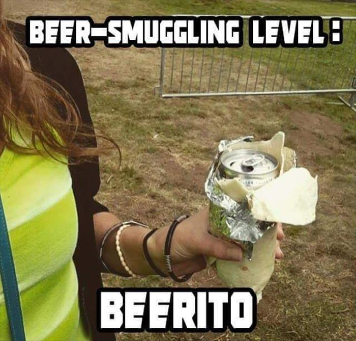 How to smuggle in a beer using the beerito method.