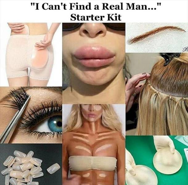 The 'I can't find a real man' starter kit.