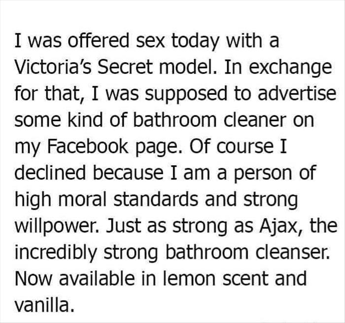 I was offered sex today with a Victoria's Secret model.
