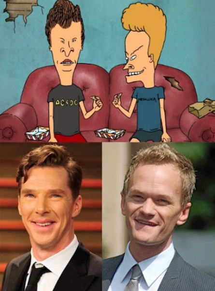 Benedict Cumberbatch and Neil Patrick Harris are Beavis and Butthead in real life.