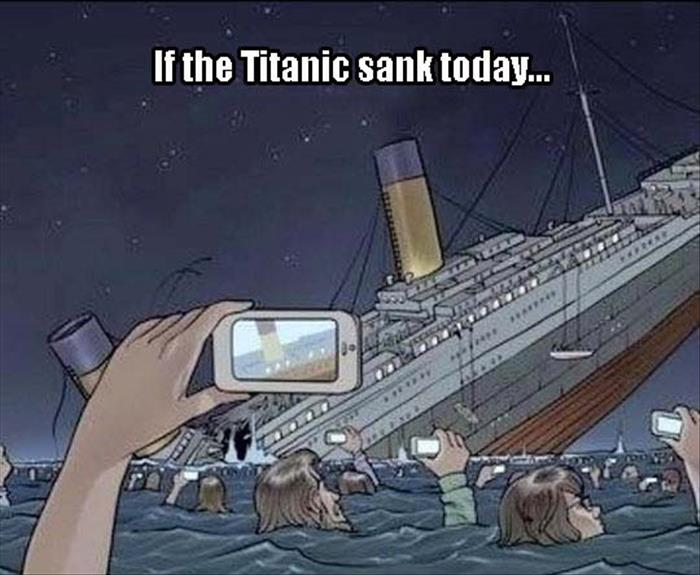 If the Titanic were to sink in today's society, this is what it would look like.