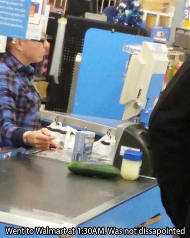 Early morning Walmart shopping is fun. This time it was someone buying a cucumber, Vaseline, and a pack of condoms.