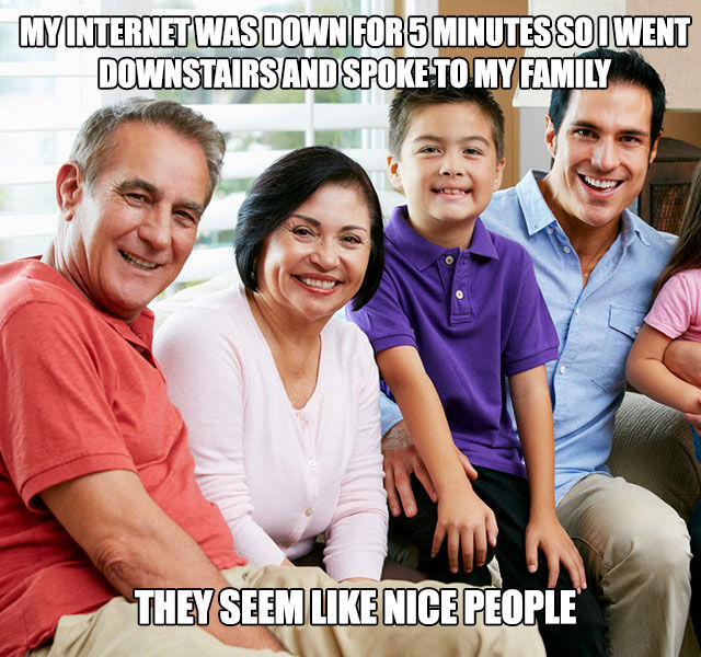 Internet outages are a perfect opportunity to get to know your family.