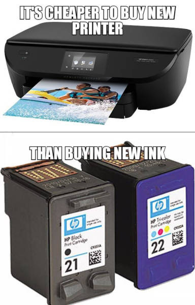 It's cheaper to buy a new printer than it is to buy new ink cartridges.