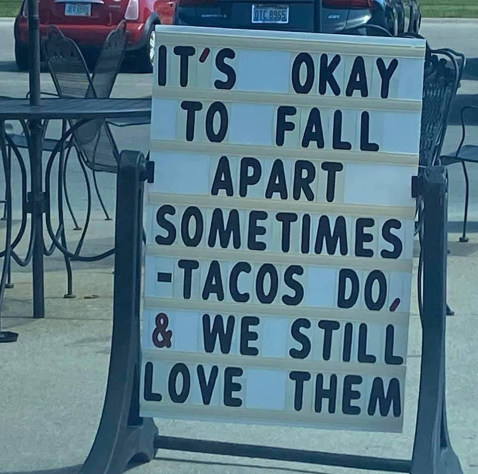 It's okay to be a taco.