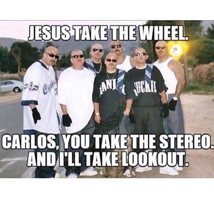 Jesus take the wheel. ...