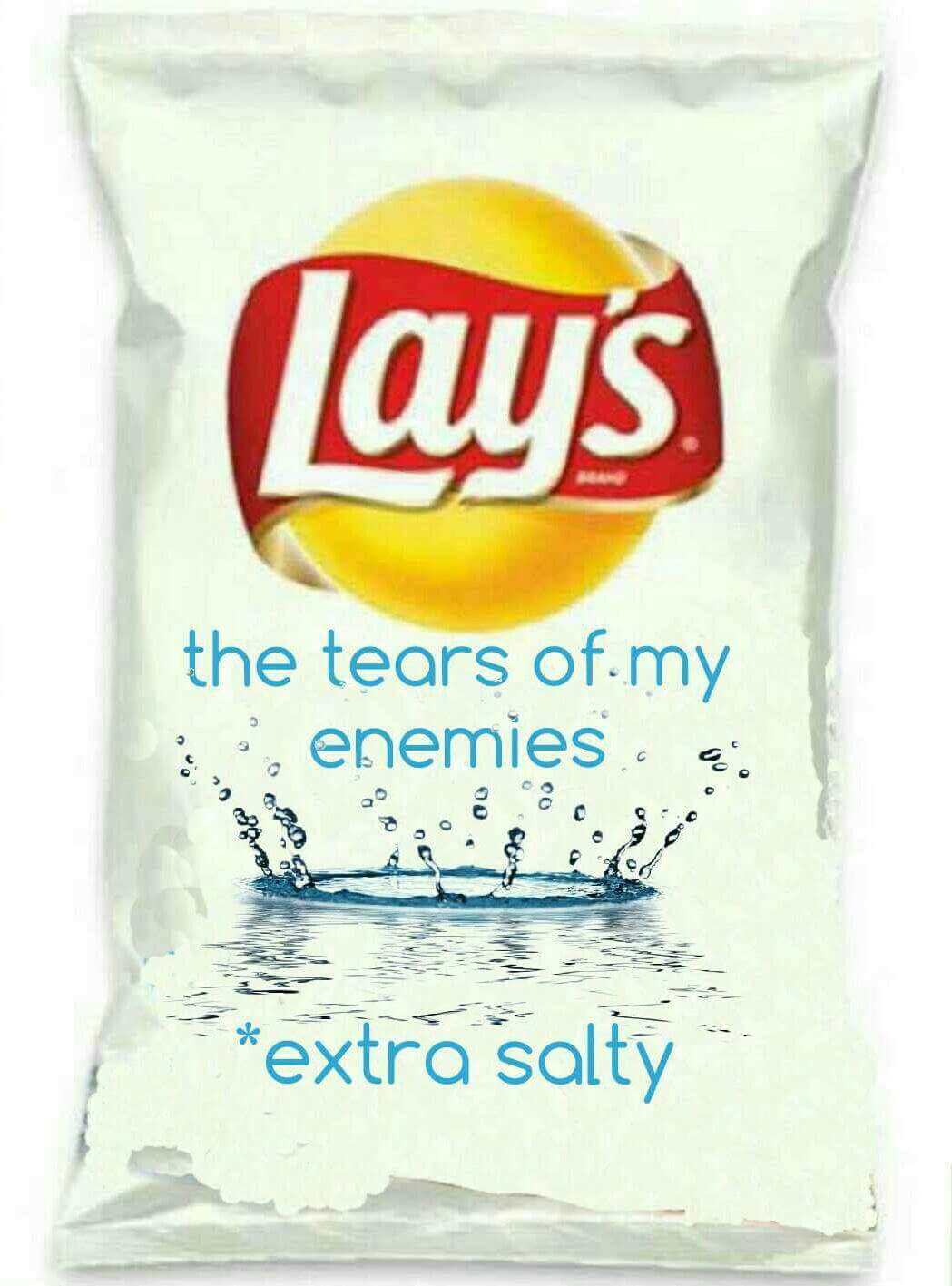 Lay's 'the tears of my enemies' flavored potato chips are delicious.