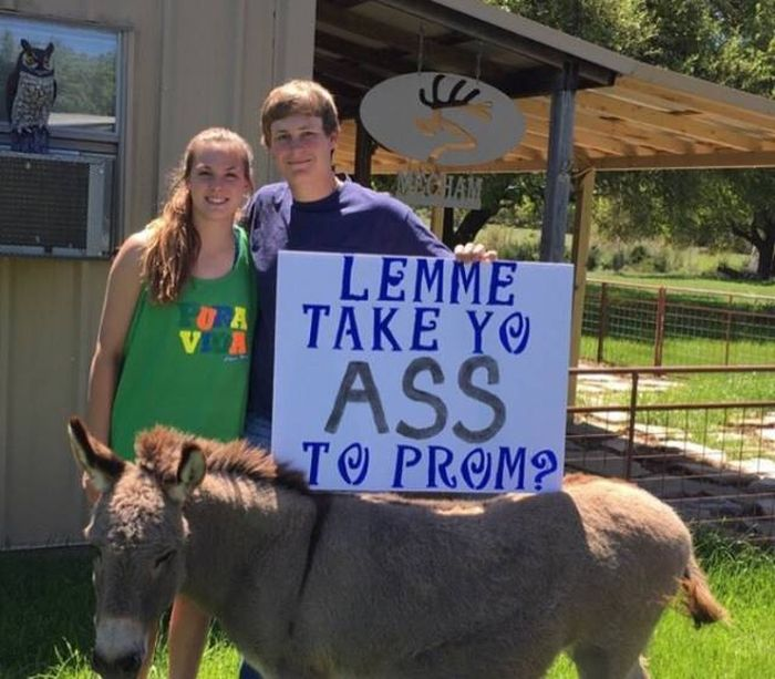 Lemme take yo ass to prom.