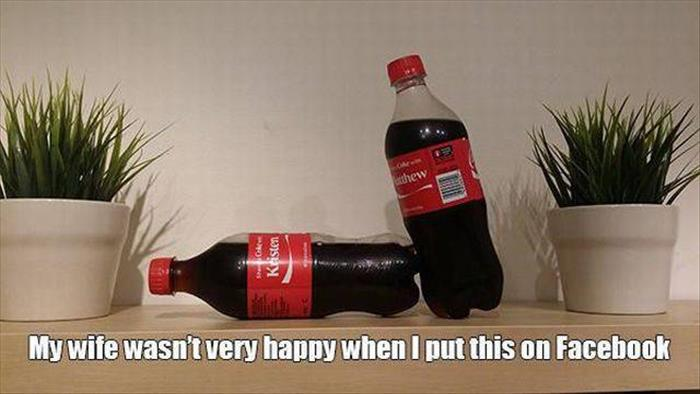 Man posts pic of a couple bottles of Coke on Facebook and wife gets mad...