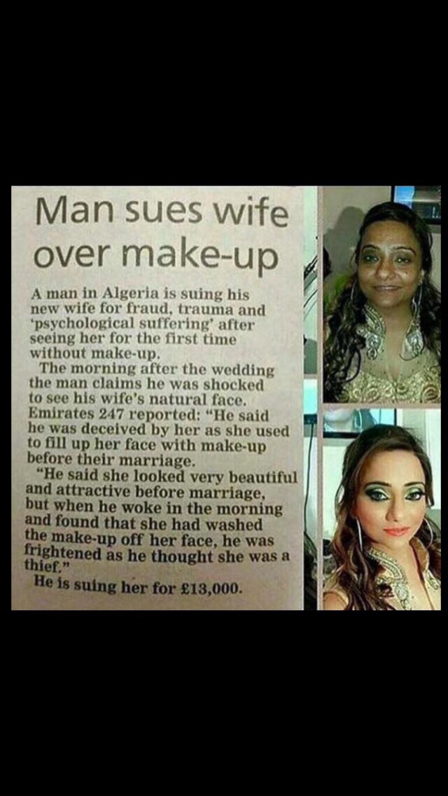 Man sues wife over makeup.