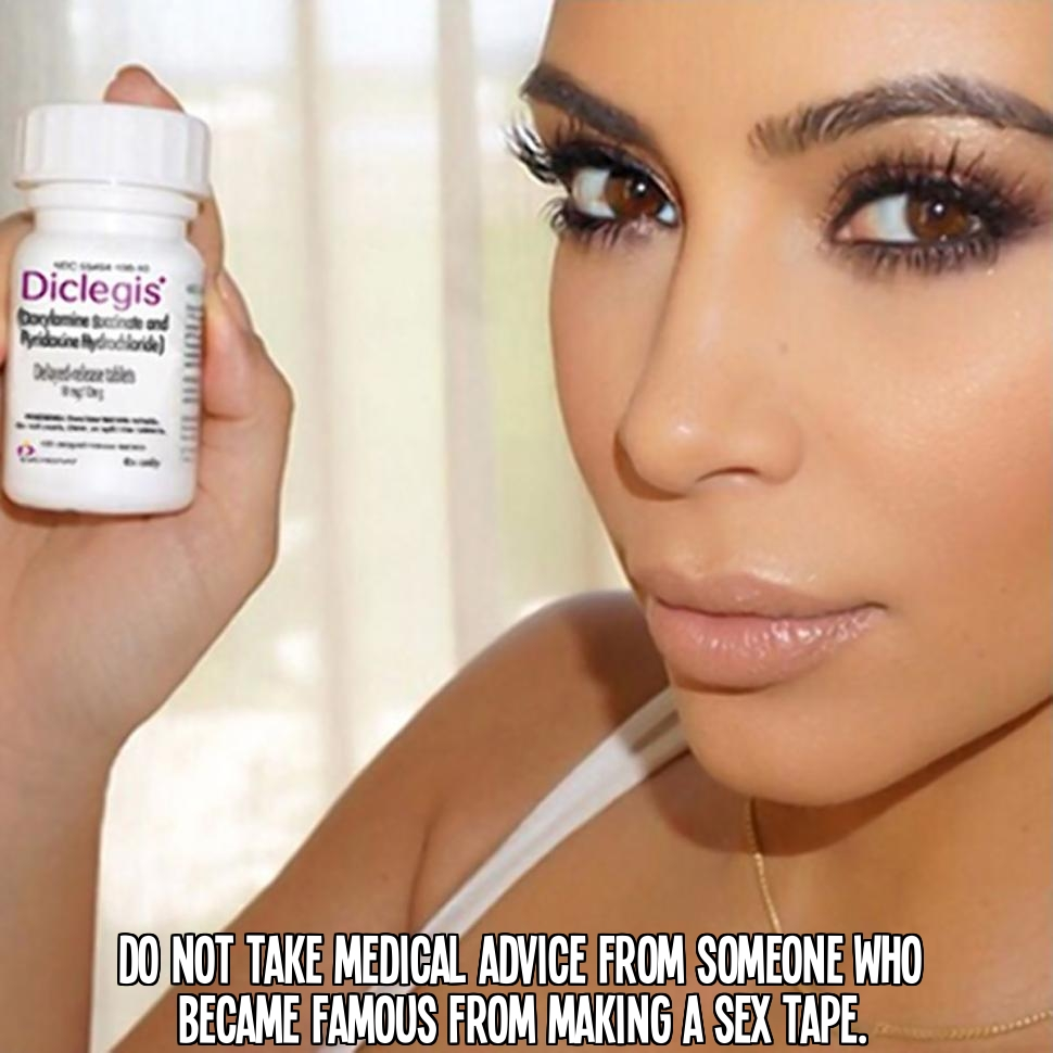 Medical advice and sex tapes by Kim Kardashian.