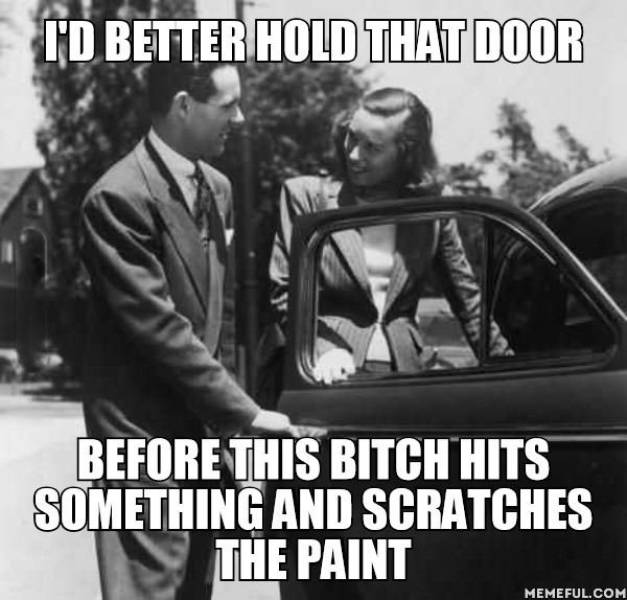 Men open car doors for women these days for a different reason.