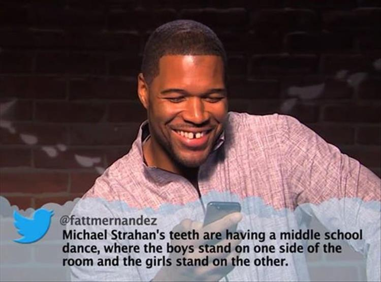 Michael Strahan's teeth are having a middle school dance...