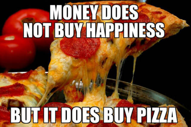 Money does not buy happiness.