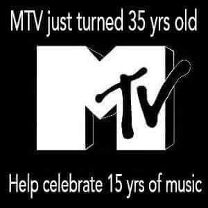 MTV turns 35 years old.