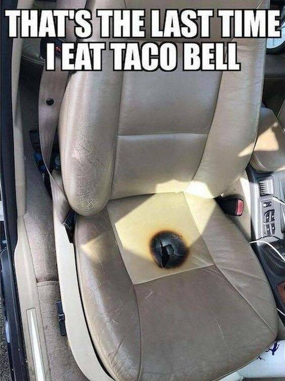 Never eating Taco Bell again.