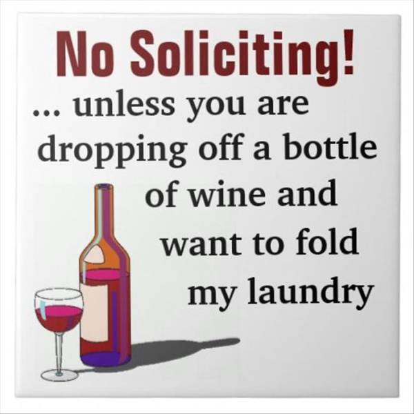 No Soliciting! Unless...