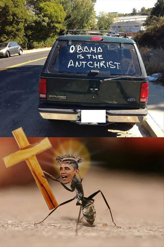 Obama is an ant God according to the owner of this vehicle.