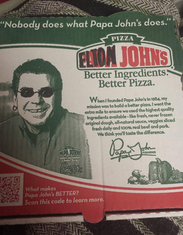Papa John and Elton John have a striking resemblance to each other.