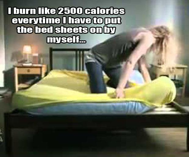 Putting the bed sheets on by yourself is a fabulous workout.