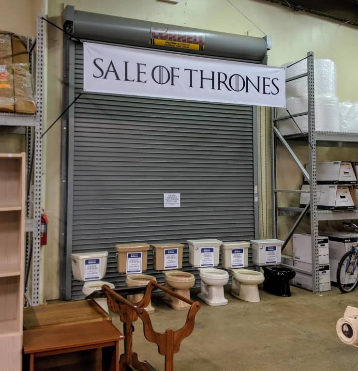 Sale of thrones.