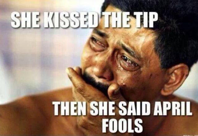 She kissed the tip. Then said April Fools.