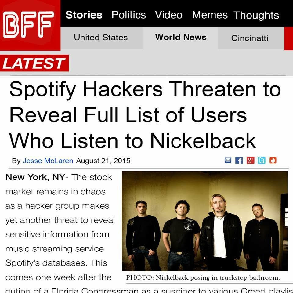 Spotify hackers threaten to reveal full list of users who listen to Nickelback.
