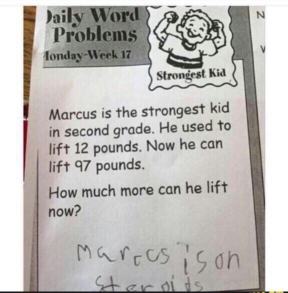Strongest kid in second grade.