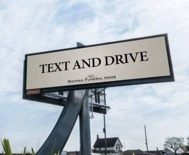 Text and drive.
